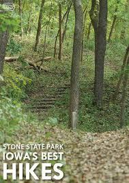 7 iowa u0027s hikes parks stone park