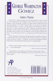 george washington gomez a mexicotexan novel americo paredes