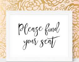 Wedding Signs Template Please Find Your Seat Sign Printable Wedding Sign Wedding
