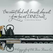 Dining Room Decals Eat Wall Art One Cannot Think Well Love Well Sleep Well