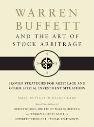 warren buffett and the art of stock arbitrage book by mary