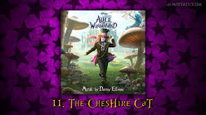 alice in wonderland soundtrack 11 the cheshire cat youtube