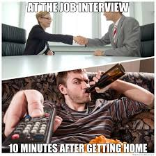 Job Interview Meme - during vs after a job interview weknowmemes