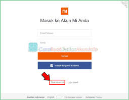 cara membuat akun mi xiaomi redmi 2 daftar akun xiaomi tips cara buat akun mi account indonesia