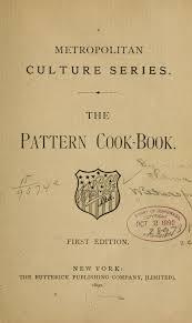 vieux livre de cuisine 1890 the pattern cook book the butterick publishing company