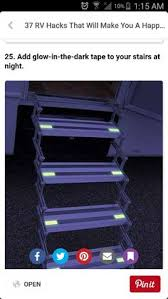 add glow in the dark tape to your stairs at night 37 rv hacks