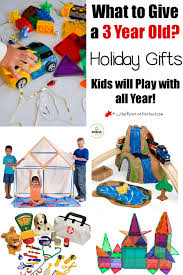 what to give a three year old holiday gift ideas kids will play
