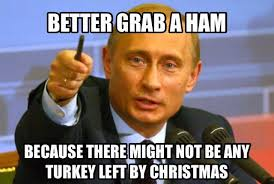 Turkey Memes - russia s love for turkey memes