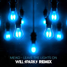 meiko leave the lights on will sparks remix by willsparks will