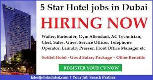 hotel job in dubai with hotel jobs in dubai with good salary