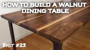 how to build a walnut dining table byot 23 youtube