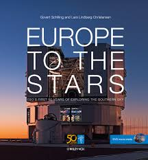 book europe to the stars u2014 eso u0027s first 50 years of exploring the
