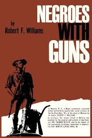 negroes with guns robert f williams martin luther jr king