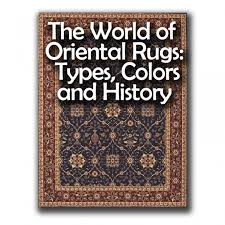 Oriental Rug Design World Of Oriental Rugs Types Colors And History