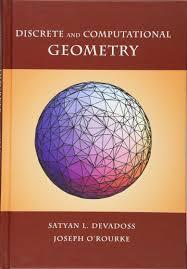 discrete and computational geometry satyan l devadoss joseph o