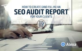 seo report template how to create and complete an seo audit report for your clients how to create and complete an seo audit report for your clients alexa blog