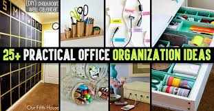 Desk Organizing Ideas 25 Practical Office Organization Ideas And Tips For The Busy
