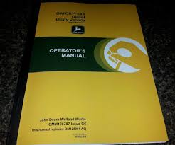 new john deere gator 6x4 diesel utility vehicle operators manual