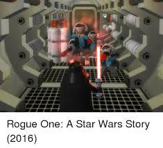 Lego Star Wars Meme - m rogue one a star wars story 2016 rogue meme on me me
