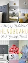 Upholstered Headboards Diy by 9 Amazing Upholstered Headboard Diy Projects The Cottage Market