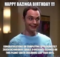 Science Birthday Meme - happy bazinga birthday congratulations on completing