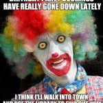 clowns for birthday scary clown png meme generator imgflip