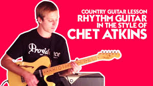 country guitar lesson rhythm guitar in the style of chet atkins