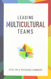 leading multicultural teams evelyn hibbert richard hibbert