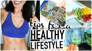 tips for starting a healthy lifestyle how to be healthy youtube