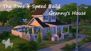 granny house the sims 4 speed build granny u0027s house youtube