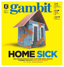 gambit new orleans january 24 2017 by gambit new orleans issuu