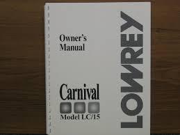 Lowrey Organ Co Celedonia Organ Service Carnival Om