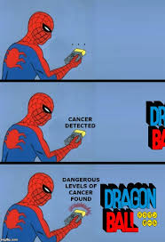 Spiderman Meme Cancer - dragonball imgflip