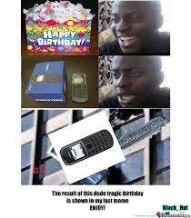 Birthday Gift Meme - bad birthday gift by recyclebin meme center