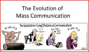 the importance history of mass communication mass comm evolved