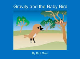 baby books online gravity and the baby bird free books children s stories online