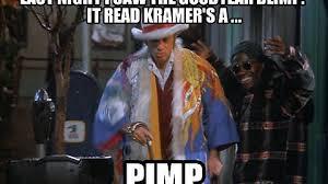 Kramer Meme - kramer the pimp imgur