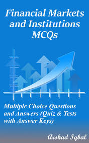financial markets and institutions mcqs multiple choice questions
