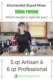 kitchenaid mixer comparison table kitchenaid stand mixer artisan vs professional 600 video review