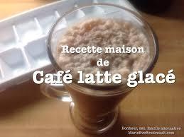 cafe latte recette maison de café latte glacé végane sans lactose je materne