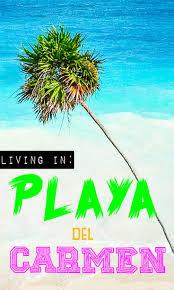 living in playa del carmen expat life