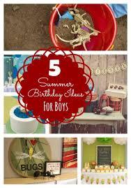 birthday themes for boys summer birthday ideas for boys bloom designs