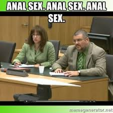 Anal Sex Meme - anal sex anal sex anal sex jodi arias meme 5 by justice11