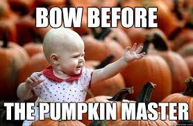 Pumpkin Meme - 30 most funniest pumpkin meme images on the internet