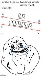 Forever Lonely Meme - forever alone imgflip