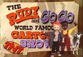 Sho Rudy tnt with rudy gogo advertisements time forgot