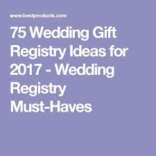 Gift Registry Ideas Wedding The 25 Best Wedding Gift Registry Ideas On Pinterest Gift