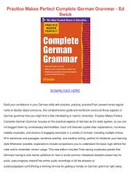 practise makes perfect complete german grammar by dulis dulis issuu