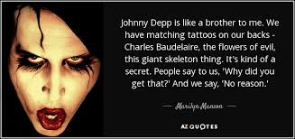marilyn quote johnny depp is like a to me we