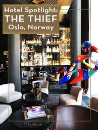 hotel spotlight the thief oslo norway u2014 sapphire u0026 elm travel co